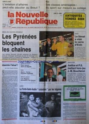 NOUVELLE REPUBLIQUE (LA) [No 13994] du 18/10/1990 - L'AVION D'AFFAIRES PEUT-ELLE DECOLLER AU BREUIL - GREVE DES ROUTIERS ESPAGNOLS - AMNISTIER L'ALCOOL PAR ARBONA - POUR MOURIR DANS LA DIGNITE - ANGOULEME / JUSTICE ET PS METTENT HORS-JEU BOUCHERON - BOXE / NUNN - CURRY - LA FERTE-SAINT-AUBIN COLONISEE PAR LES TSIGANES par Collectif