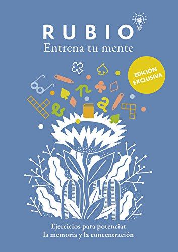 Entrena tu mente. Ejercicios para potenciar la memoria y la concentración (Ocio y tiempo libre) por Cuadernos Rubio Cuadernos Rubio