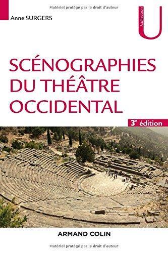 Scénographies du théâtre occidental - 3e éd. par Anne Surgers