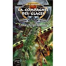 La compagnie des glaces nouvelle époque, tome 10 : Les icebergs lunaires