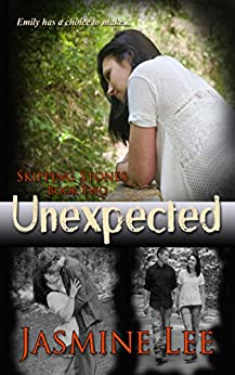 Unexpected (Skipping Stones Book 2) by [Lee, Jasmine]