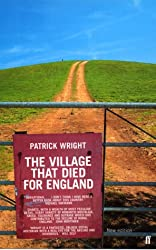 The Village that Died for England: The Strange Story of Tyneham