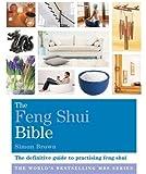 The Feng Shui Bible: Godsfield Bibles