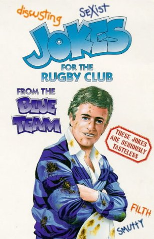 Jokes for the Rugby Club from the Blue Team por R. Hooker