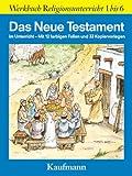 Das Neue Testament im Unterricht
