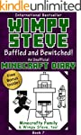 Minecraft Diary: Wimpy Steve Book 7:...