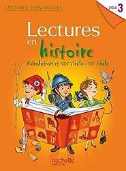 Lectures thematiques Cycle 3 - Histoire XIXe-XXe siècles - Elève - Ed. 2014