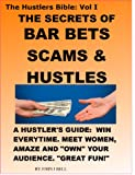 The Secrets of Bar Bets, Scams & Hustles (The...