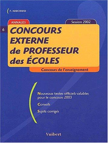 Concours externe de professeur des écoles. Session 2002