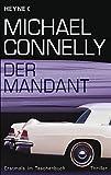 Der Mandant: Roman - Michael Connelly
