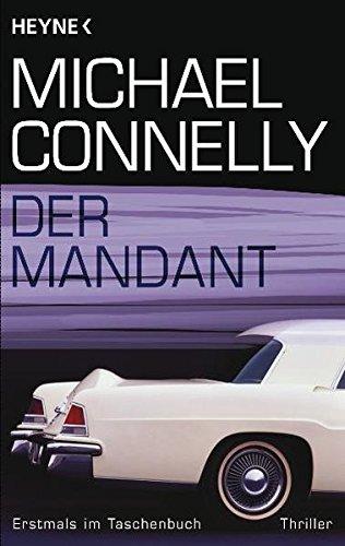 Der Mandant: Roman