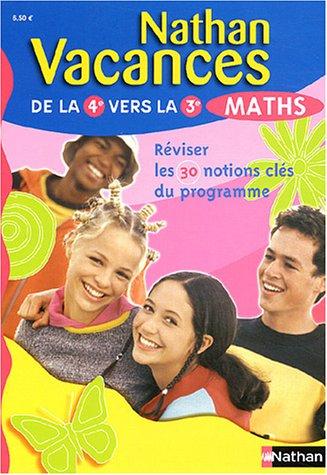 Nathan vacances : Maths, de la 4e vers la 3e