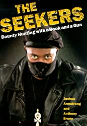 The Seekers: Bounty Hunting with a Book and a Gun
