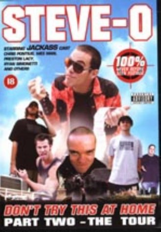 Steve-O - Don't Try This At Home - Part 2 - The Tour [UK IMPORT]