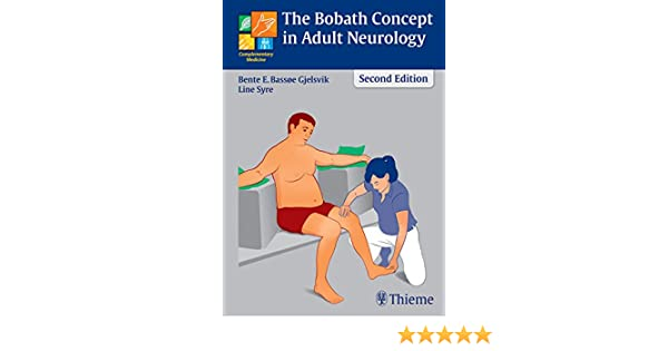 The Bobath Concept In Adult Neurology Ebook Bente Elisabeth Bassoe