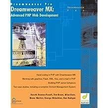 Dreamweaver MX: Advanced PHP Web Development by Gareth Downes-Powell (2003-01-01)