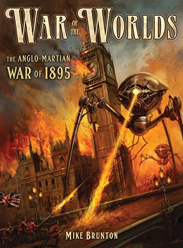 War of the Worlds: The Anglo-Martian War of 1895 (Dark Osprey)
