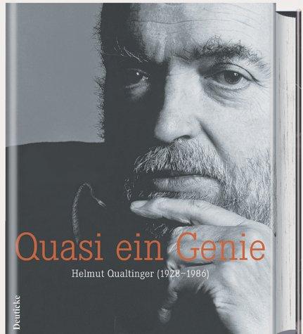 Quasi ein Genie. Helmut Qualtinger (1928-1986)