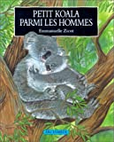 Petit koala parmi les hommes