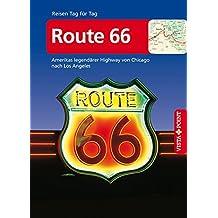 Route 66 - VISTA POINT Reiseführer Reisen Tag für Tag: Amerikas legendärer Highway von Chicago nach Los Angeles - Mit Faltkarte