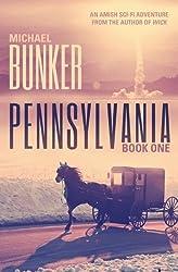Pennsylvania 1 (Volume 1) by Michael Bunker (2014-04-04)