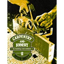 Carpentry and Joinery for Building Craft Students: v. 2