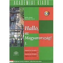 Hallo, Itt Magyarorszag!: Student Book 1