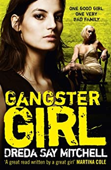 Gangster Girl: Gangland Girls Book 2 por Dreda Say Mitchell Gratis