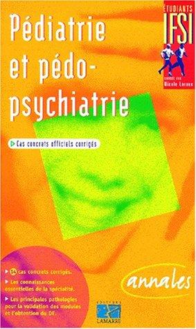 Pédiatrie et pédopsychiatrie : sujets officiels corrigés