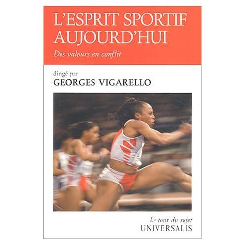 L'esprit sportif aujourd'hui : Des valeurs en conflit
