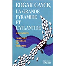 """Edgar Cayce """"La grande pyramide et l'Atlantide"""""""