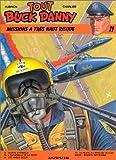 Buck Danny, tome 11 : Missions à très haut risque