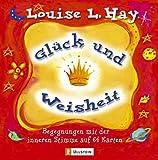 Glück und Weisheit: Begegnungen mit der inneren Stimme - 64 farbige Karten - Louise Hay