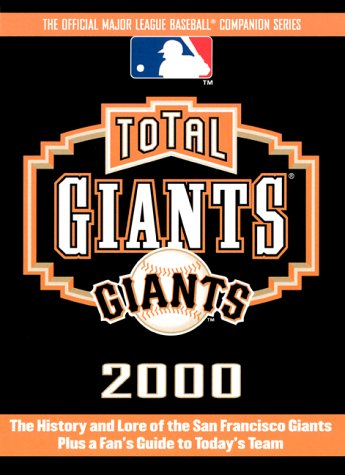 Total Giants 2000 (Total Baseball Companions)