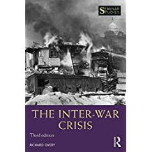 The Inter-War Crisis (Seminar Studies)