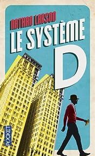 Le système D par Nathan Larson