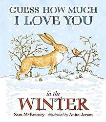 Guess How Much I Love You in the Winter by Sam McBratney (2012-10-04)