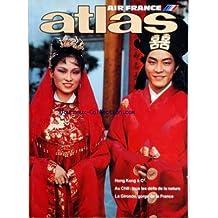 ATLAS AIR FRANCE du 01/09/1982 - AIR FRANCE HONG-KONG ET CIE - AU CHILI - TOUS LES DEFIS DE LA NATURE - LA GIRONDE - GORGE DE LA FRANCE