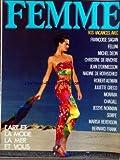FEMME [No 7] du 01/07/1985 - VOS VACANCES AVEC F. SAGAN - FELLINI - M. DEON - CH. DE RIVOYRE - J. D'ORMESSON - N. DE ROTHSCHILD - R. ALTMAN - J. GRECO - MORAVIA - CHAGALL - J. NORMAN - SEMPE - M. BERENSON - B. FRANK - BEAUTE - JEAN CAHCAREL - MAIRE DE NIMES - LA FEMME DANS LA MAISON