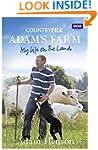Countryfile / Adam's Farm: My Life on...