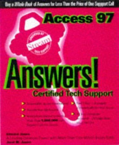 Access 97 Answers: Certified Tech Support by Jones, Edward, Jones, Jarel (1997) Paperback