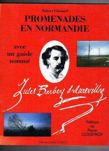 Promenade en Basse Normandie avec un Guide Nomme Jules Barbey d'Aurevilly