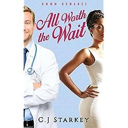 Romance: All Worth the Wait (BWWM Interracial Romance) (Medical Romance Short Stories) (English Edition)