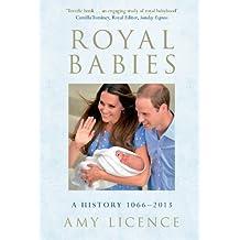 Royal Babies: A History 1066-2013