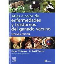 Atlas a color de enfermedades y trastornos del ganado vacuno
