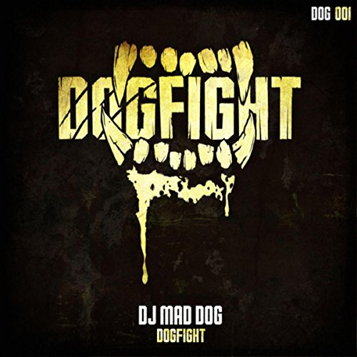 Dogfight (Radio Edit) (Mad Dog Radio)