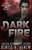 Dark Fire: Deep Is The Night Trilogy Book 1 (English Edition)