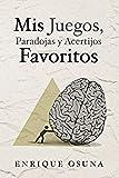 Mis juegos, paradojas y acertijos favoritos