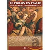 Le Violon en Italie 1600-1700, un Cours Video de Constance Frei