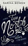 True North - Du bist alles für immer (Vermont-Reihe, Band 3) - Sarina Bowen